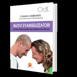 Nuovi Evangelizzatori - Chiara Amirante