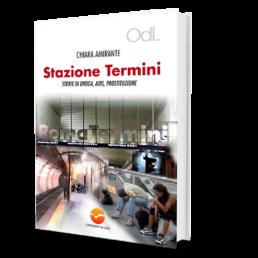Stazione Termini - Chiara Amirante