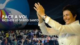 Pace a voi ricevete forza dallo Spirito Santo, Chiara Amirante sorride e applaude al cielo, Pentecoste 2017