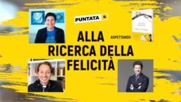 Matteo Marzotto - Alla Ricerca della Felicità - Chiara Amirante